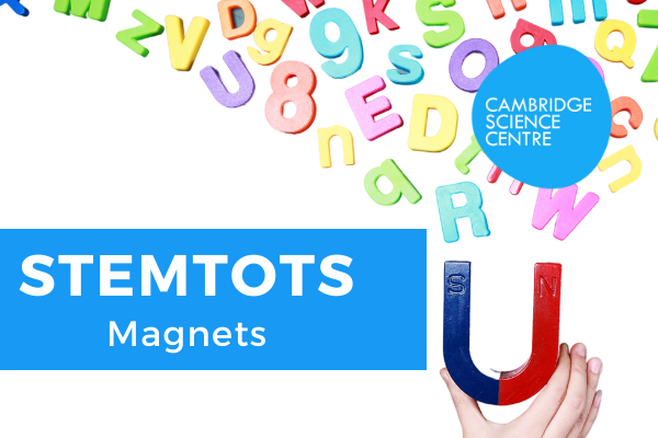 STEMtots – Magnets – what's the attraction?