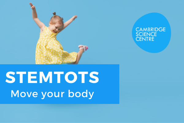 STEMtots – Move your body