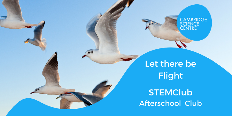 STEMclub – Let there be flight