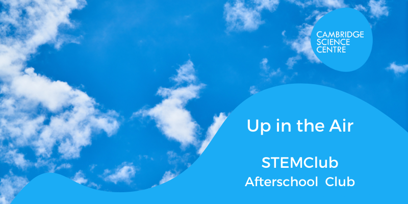 STEMclub – Up in the Air